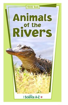 Animals of the Rivers - FOCUS Book