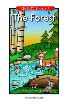 The Forest - Reading A–Z Leveled Book