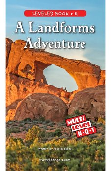 A Landforms Adventure Reading A–Z Leveled Book