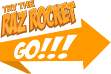 Try the Raz Rocket