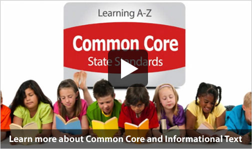 Watch the Common Core State Standards Informational Text video